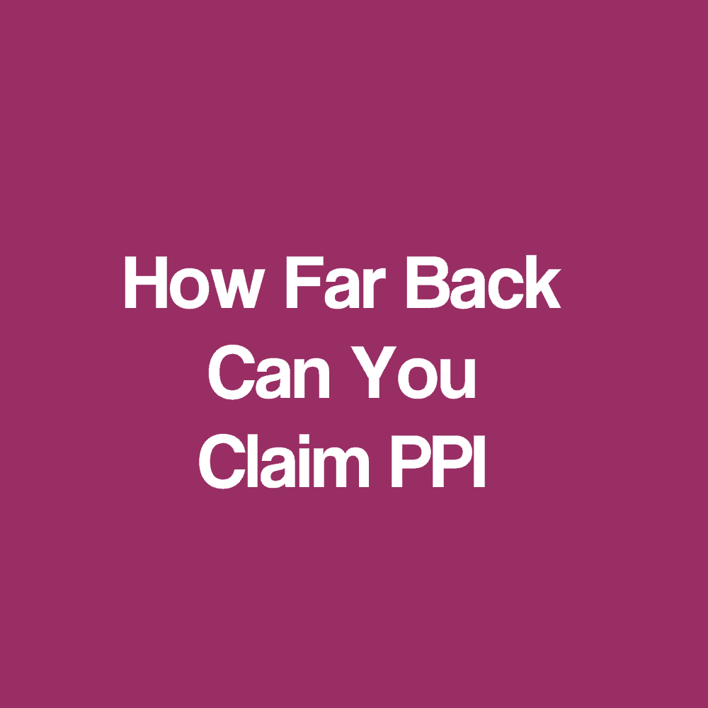 Ppi claims refund no original paperwork required how far back can you claim ppi solutioingenieria Image collections